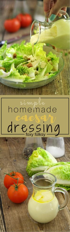 Try this simply and very easy homemade Caesar salad dressing. No raw egg needed. | www.foxyfolksy.com