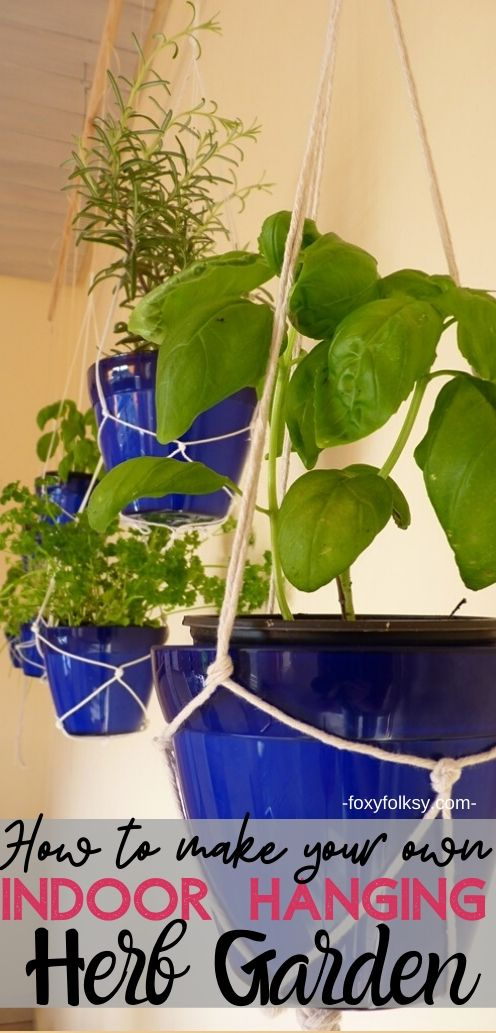 Creating your own indoor hanging herb garden is a great solution that will also give any space a nice homey ambiance.   www.foxyfolksy.com #diy #homediy #homedecor #garden