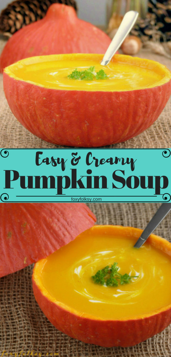 Easy and creamy recipe of a super-yummy and unforgettable natural taste. So creamy and flavorful, healthy and satisfying, not only for the cold season. | www.foxyfolksy.com #recipe #soup #pumpkin #pumpkinsoup #healthy #vegetarian