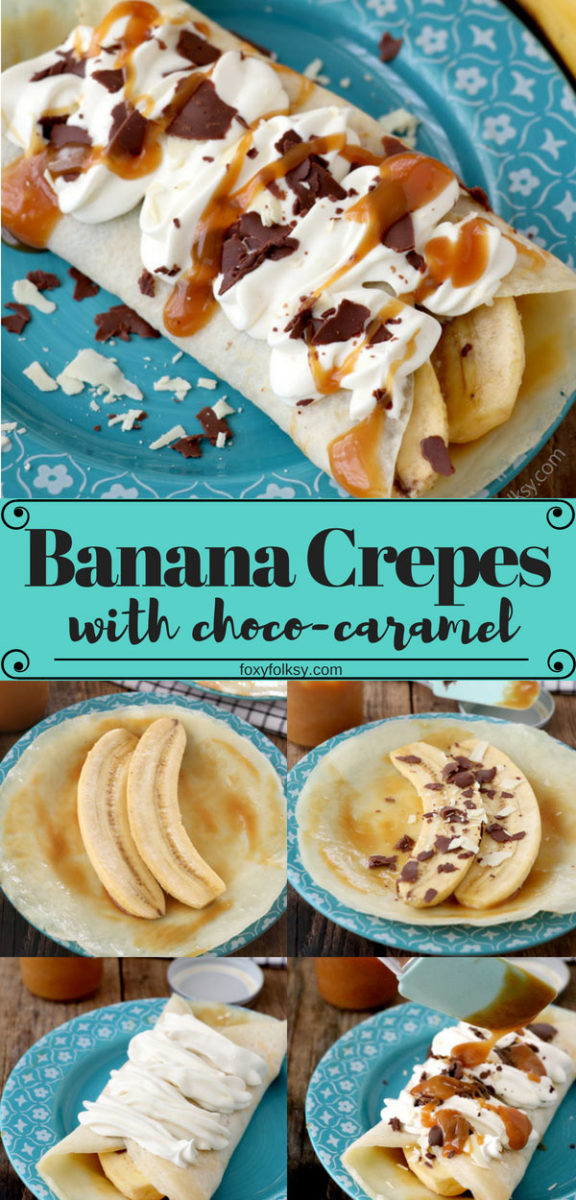 Try this delectable Banana Crepes with choco-caramel sauce, topped with whipped cream. Perfect for dessert, breakfast or afternoon snack.   www.foxyfolksy.com #crepes #dessert #breakfast #snack