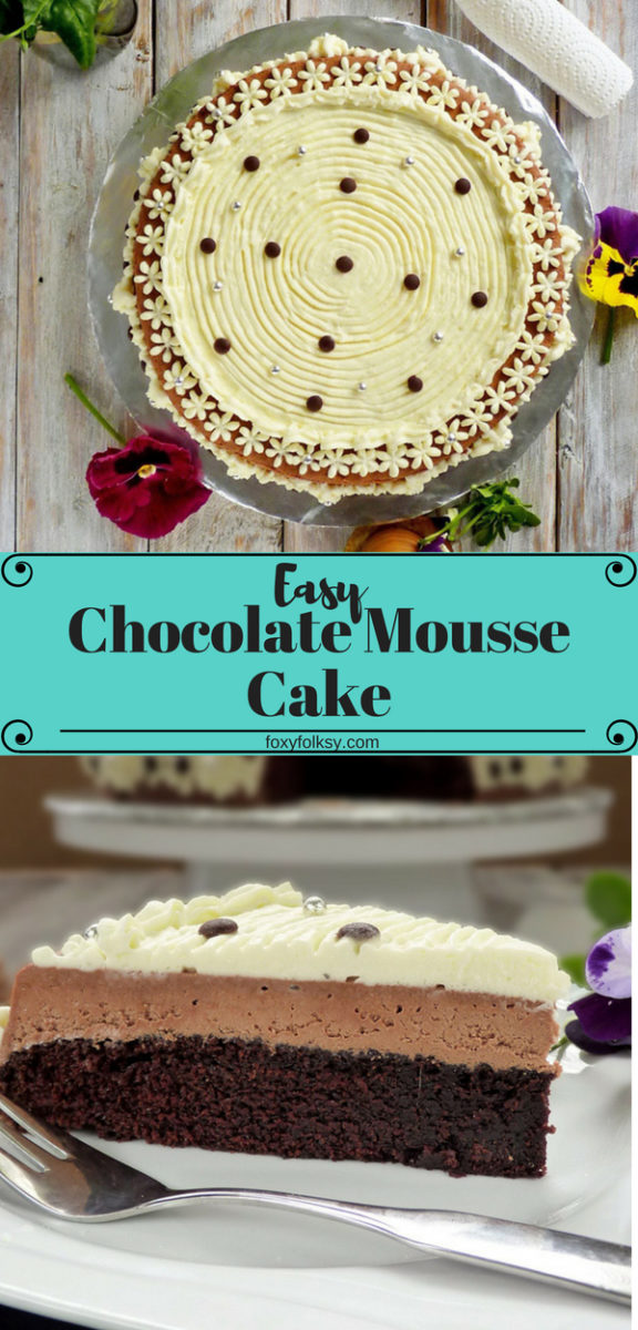 Try this easy dessert recipe for a three layer moist chocolate mousse cake. Deliciously light and creamy, you will love it! | www.foxyfolksy.com #recipe #baking #chocolate #cake #mousse #foxyfolksy