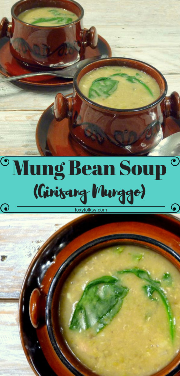 Try this healthy and yummy mung bean recipe. This well-known Asian dish is a hearty soup and it is easy to make and it will comfort your soul. | www.foxyfolksy.com #comfortfood #recipe #mungbean #soup #asianfood #filipinofood