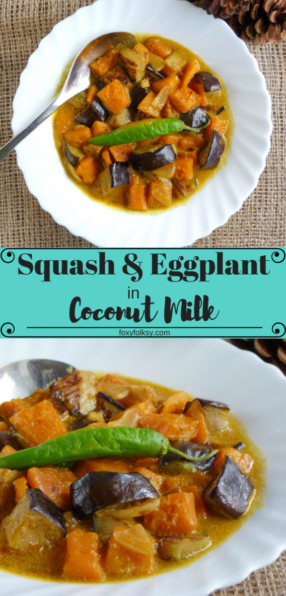 Try this really easy and quick recipe for Squash and Eggplants in Coconut Milk. It is a really easy and quick way to cook a healthy and flavorful meal. | www.foxyfolksy.com #recipe #easy #eggplants #squash #coconutmilk #healthy