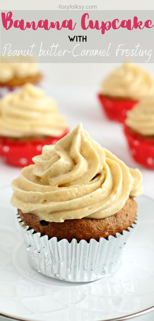 Try this banana cupcake topped with peanut butter and caramel buttercream frosting. Banana cupcake so moist and the frosting so light, creamy and not too sweet. | www.foxyfolksy.com #recipe #foxyfolksy #cupcakes #dessert #yummy