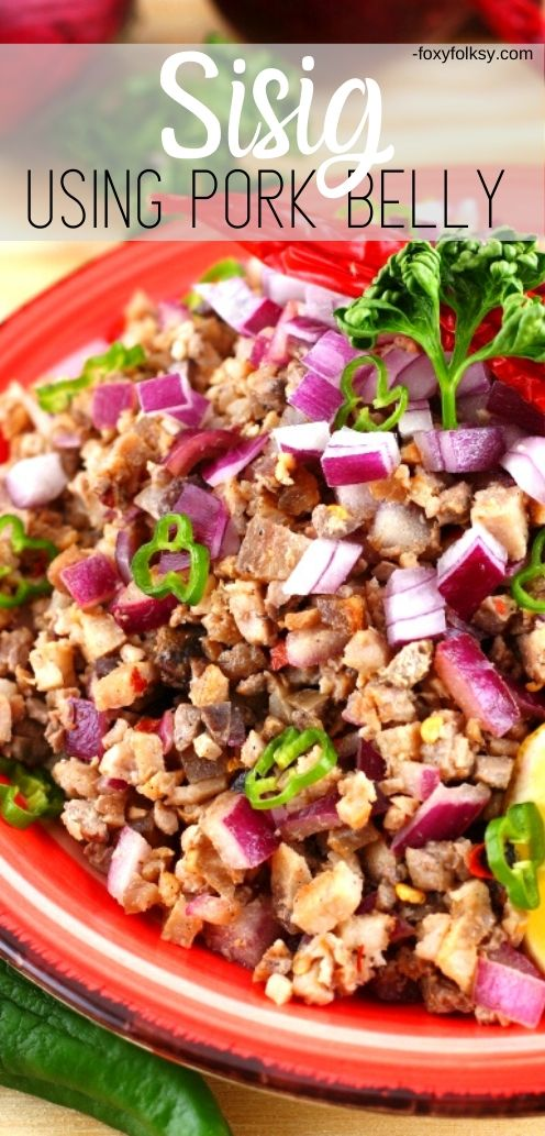 Sisig is probably the most famous Kapampangan dish ever! Get this easy Sisig recipe from grilled pork belly! Crunchy and spicy just the way it should be. | www.foxyfolksy.com #recipe #pork #foxyfolksy #asianfood #filipinofood