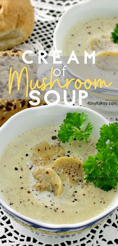 Make your own homemade cream of mushroom soup. Here is an easy and quick recipe for a creamy thick cream of mushroom soup!   www.foxyfolksy.com #recipe #soup #comfortfood #mushrooms