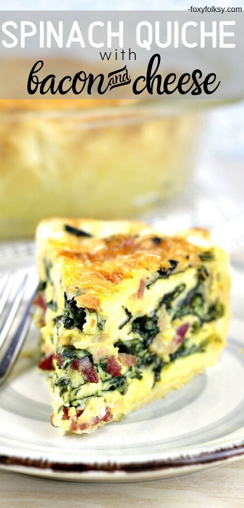 This is a really super easy spinach quiche recipe with some bacon cubes added and lots of cheese for a savory treat.   www.foxyfolksy.com #vegetablerecipe #recipes #pastry #easy