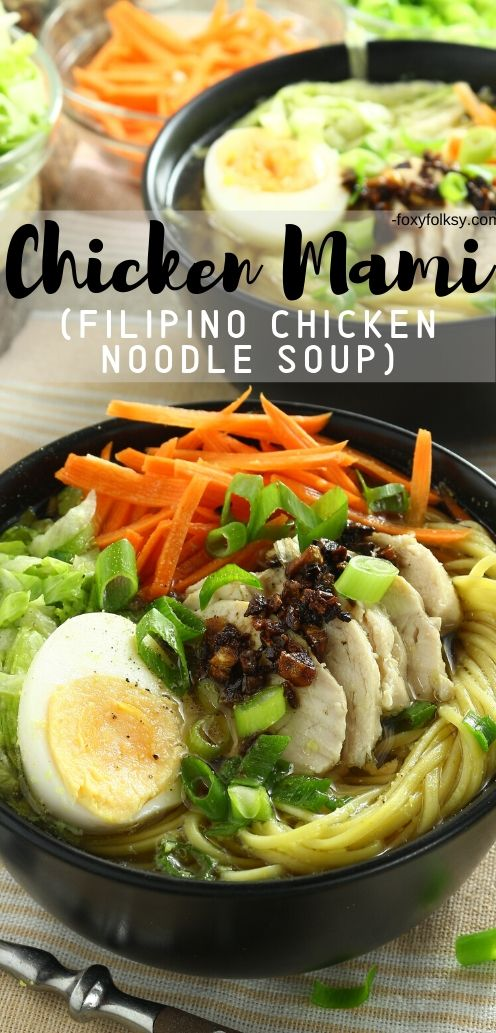 Try this Filipino Chicken Mami recipe, a delicious chicken noodle soup perfect to warm you this cold season and to help keep the colds away. | www.foxyfolksy.com #filipinorecipe #filipinofood #soup #chickenrecipe #recipes