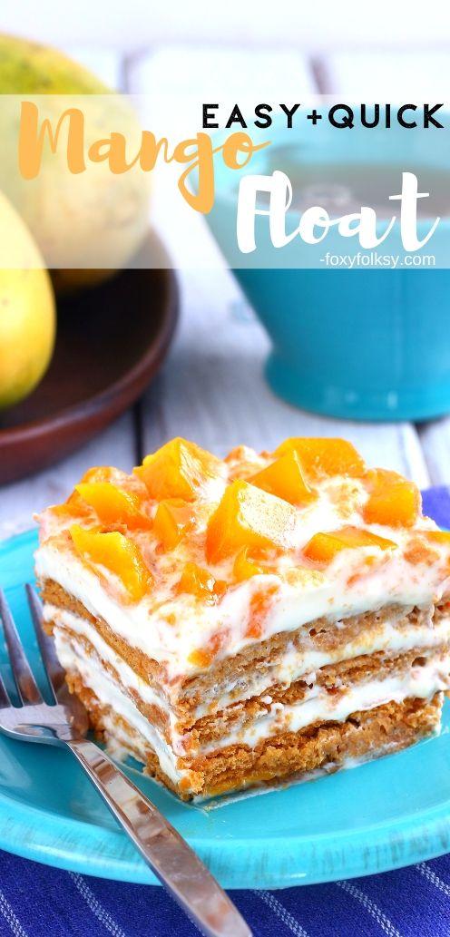 Mango float could be the easiest, delicious no-bake dessert you could ever make. It only needs 4 ingredients too! It is a favorite Filipino \'icebox cake\'  that is a big hit during the holiday seasons or any other special occasion. | www.foxyfolksy.com #dessert #sweets #cakerecipe #easy