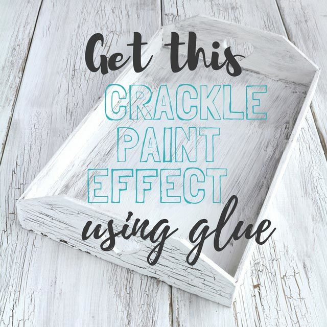 How to achieve a crackle paint effect using glue!
