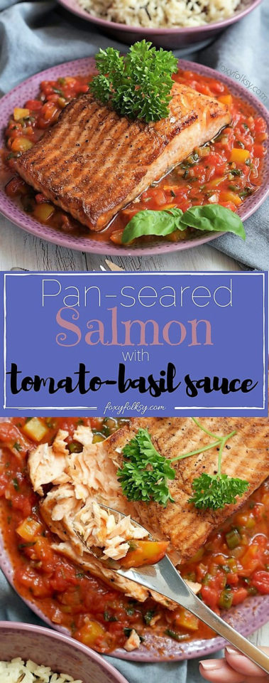 Try this quick and easy recipe of Pan-seared Salmon with tomato-basil sauce. | www.foxyfolksy.com