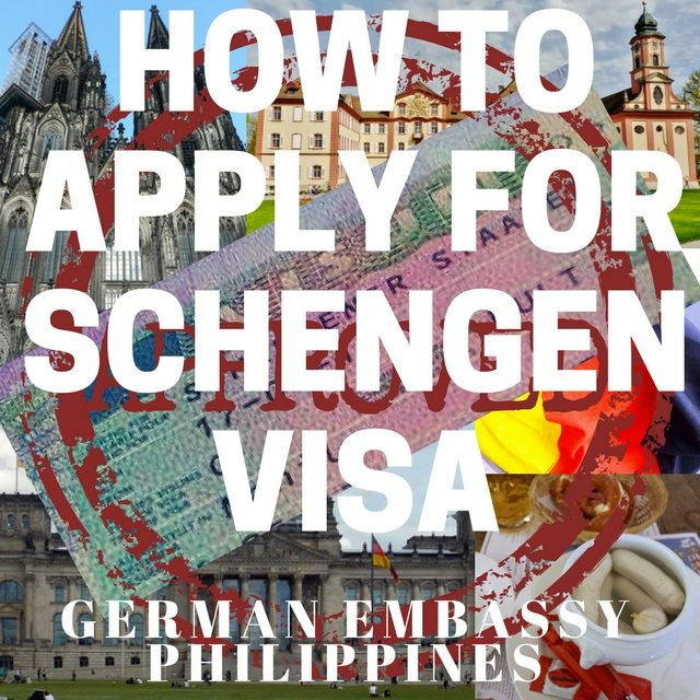 Schengen Visa Application – DIY (German Embassy, Philippines)