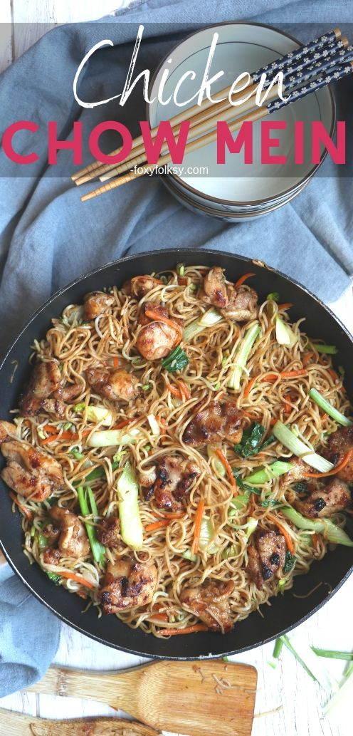 Try this restaurant-worthy all-in-one dish, Chicken Chow Mein! Deliciously flavorful and so easy to make! | www.foxyfolksy.com #chickenrecipe #recipes #noodles #asianfood #foxyfolksy