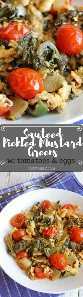 Try this Sauteed pickled mustard greens with tomatoes and eggs! Delicious and healthy! | www.foxyfolksy.com