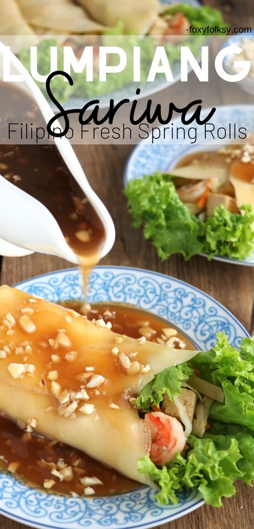 Get this recipe for Lumpiang Sariwa. A kind of Filipino Spring Rolls that is filled with various vegetables, sweet potato, shrimps, and meat. Wrapped in a crepe-like wrapper and covered with a special sweet-savory sauce. | www.foxyfolksy.com #recipes #appetizer #snack #foxyfolksy