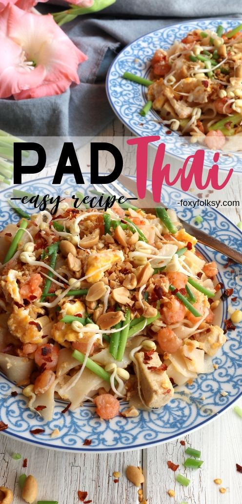 Try this easy Pad Thai recipe. Made from simple ingredients. A complete meal in one!   www.foxyfolksy.com #thaifood #asianfood #recipes #foxyfolksy