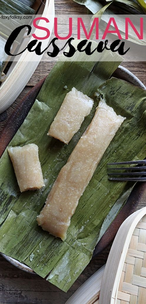 Cassava Suman is a Filipino delicacy of steaming a mixture of grated cassava, coconut milk, and sugar in banana leaves. Try this great Cassava recipe now! | www.foxyfolksy.com #pinoyfood #filipinorecipe #snacks #breakfast #foxyfolksy