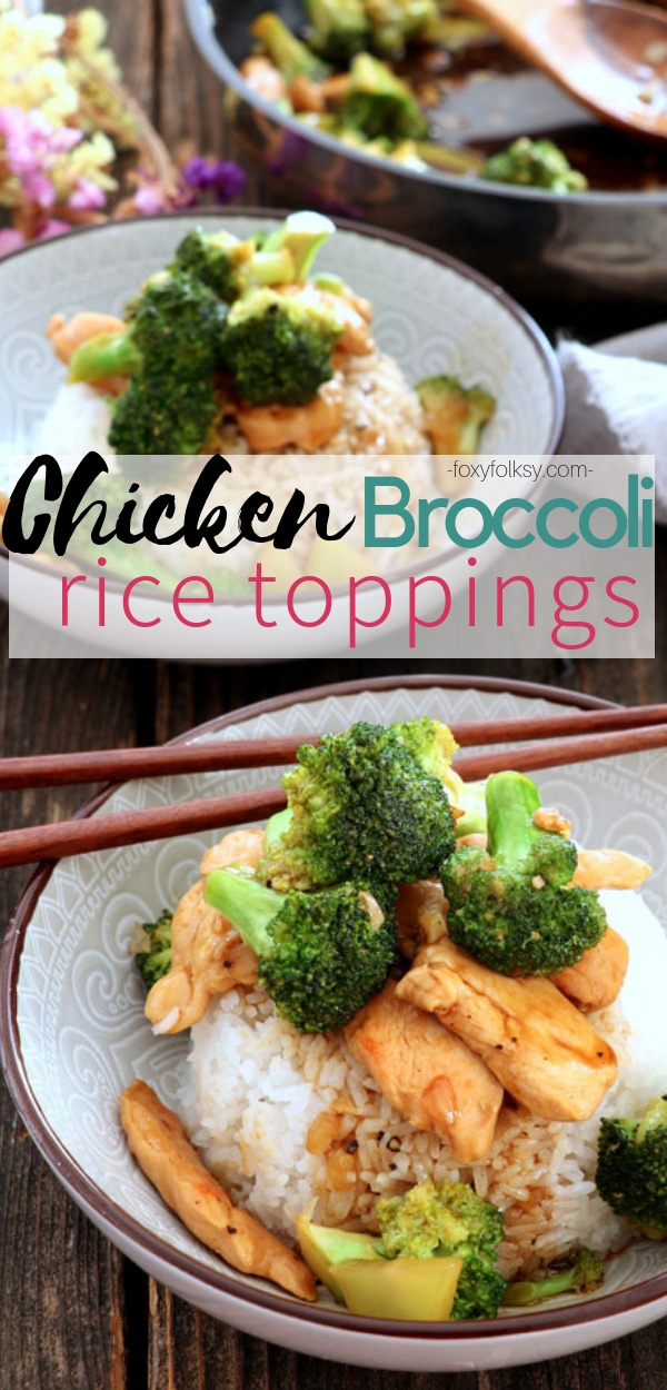 Looking for something healthy. Try this chicken broccoli rice topping, a quick and easy meal that takes only a few minutes to prepare. | www.foxyfolksy.com #ricetoppings #stirfry #healthy #asian