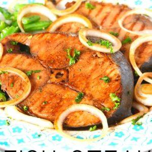 Fish Steak Filipino Style