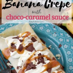 Banana Crepe with Choco-caramel Sauce