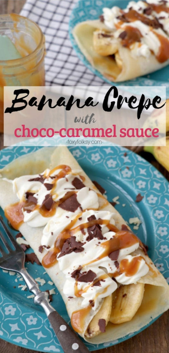 Try these simple Banana Crepes made from thin, soft, sweet crepes brushed with choco-caramel sauce and filled with fresh bananas. Easily an all-time favorite dessert. | www.foxyfolksy.com #banana #crepes #dessert #snack #sweets