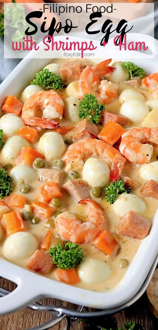 Sipo Egg is a Kapampangan dish of quail eggs and ham cooked with shrimp, peas, carrots, and singkamas in a thick savory creamy white sauce.| www.foxyfolksy.com #filipinofood #eggrecipe #pinoyrecipe #easyrecipe #savory