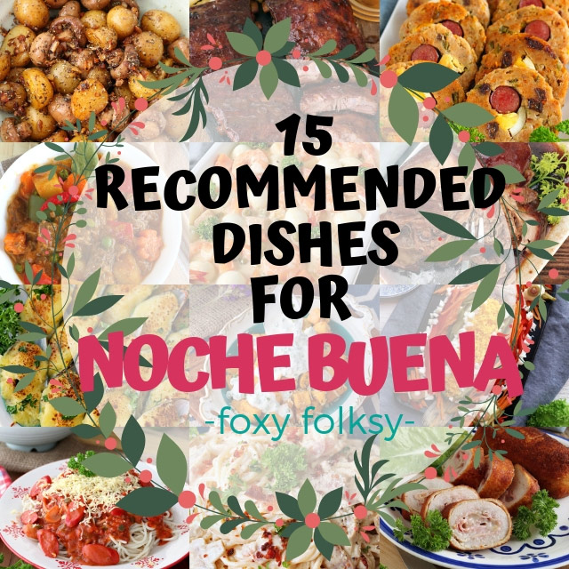 Our 15 Recommended Food for Noche Buena | Foxy Folksy