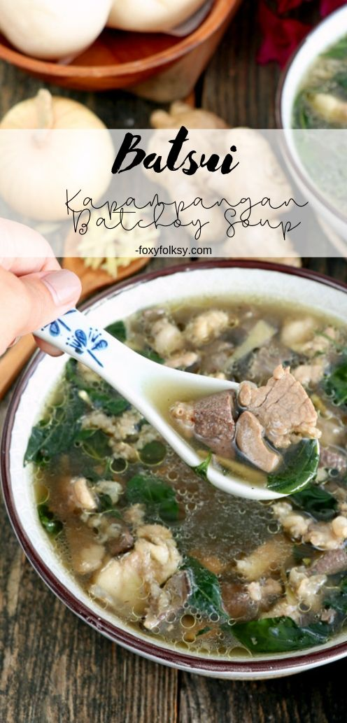 Batsui or the Kapampangan Batchoy Soup is a hearty soup made from pork meat, kidney, and spleen cooked in ginger broth and flavored with chili leaves. | www.foxyfolksy.com #soup #Kapampangan #Filipino #batchoy #offals #innards #pork #hearty