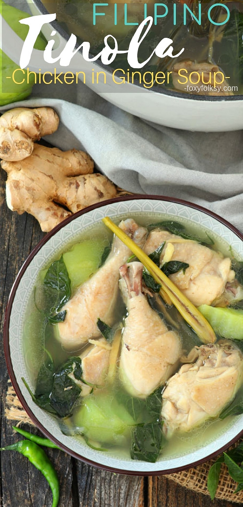 A simple everyday Filipino soup that is very healthy and flavorful. This Tinola recipe is made with chicken, ginger, garlic, onion, fish sauce, chayote, red chili leaves, and with lemongrass.| www.foxyfolksy.com #recipe #filipinofood #chicken #foxyfolksy #ginger