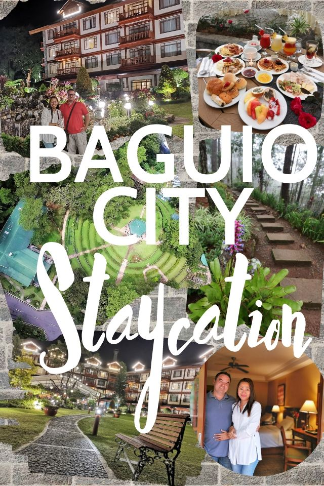BAGUIO CITY Staycation