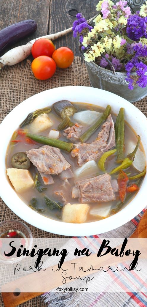 Sinigang na baboy (pork sinigang) is an all-time favorite Filipino dish of pork cooked in a sour soup of tamarind. Made, usually, with a lot of vegetables, so it is also very nutritious. | www.foxyfolksy.com #filipinofood #pinoyfood #soup #pork #filipinodish