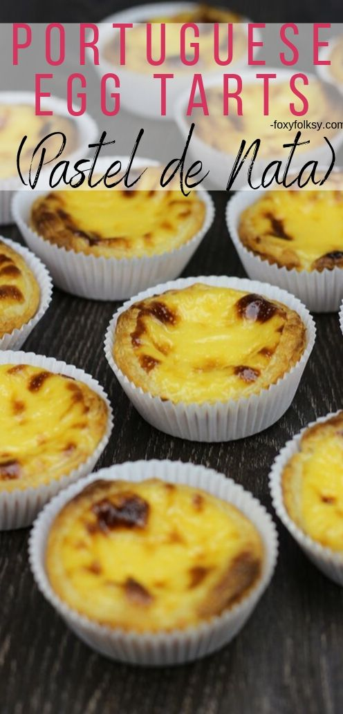 This Pastel de Nata or Portuguese Egg Tart is simply dreamy. Taste just like the ones from Macao, light and smooth egg custard with crisp flaky puff pastry. | www.foxyfolksy.com #asianrecipe #recipes #foxyfolksy