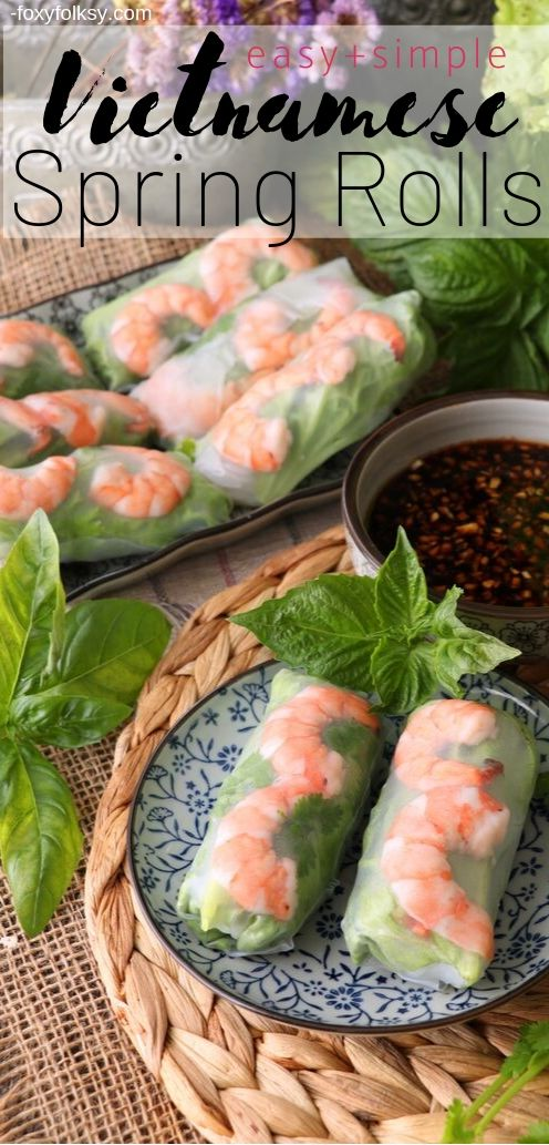 Cool, refreshing and healthy! Vietnamese Spring Rolls are easier to make than you think. Choose between ginger-soy sauce or hoisin-peanut sauces dip or both! | www.foxyfolksy.com #recipe #vietnamesefood #asianfood #foxyfolksy #springrolls #healthy