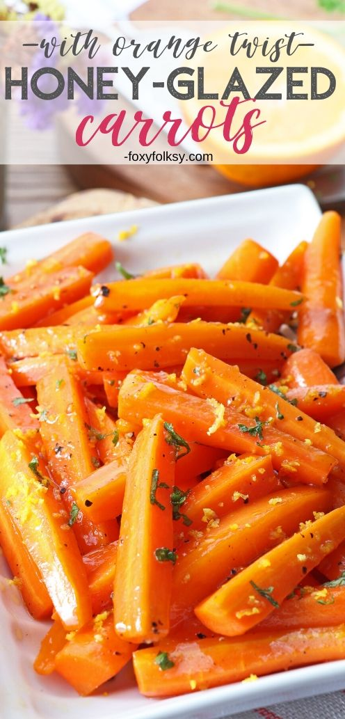 This is a simple side dish of carrots cooked in a buttery and mildly sweet glaze made of butter and honey with a little touch of orange flavor. A perfect Thanksgiving side-dish that can also be enjoyed all year long. | www.foxyfolksy.com #carrots #sidedish #thanksgiving #vegetable